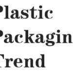 Five trends of plastic packaging industry