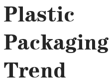 plastic packaging trend